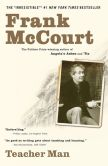 Book Cover Image. Title: Teacher Man:  A Memoir, Author: Frank McCourt