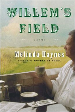 Willem's Field: A Novel