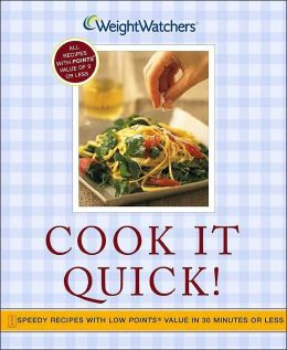 Cook It Quick!: Speedy Recipes with Low POINTS Value in 30 Minutes or Less