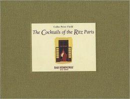 Cocktails of the Ritz Paris