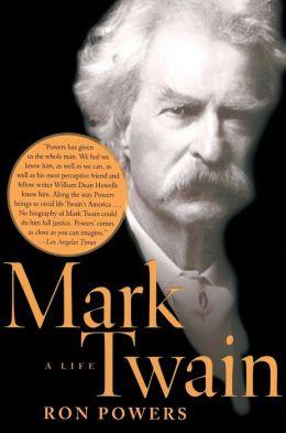 Mark Twain: A Life