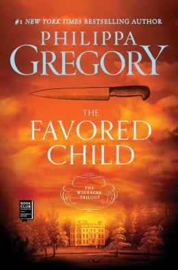 The Favored Child (Wideacre Trilogy #2)