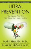 Mark Hyman - Ultraprevention: The 6-Week Plan That Will Make You Healthy for Life