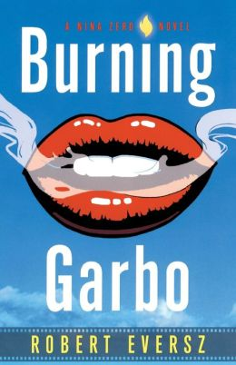 Burning Garbo (Nina Zero Series)