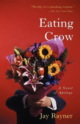 Eating Crow: A Novel of Apology