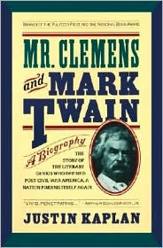 Mr.Clemens and Mark Twain: A Biography