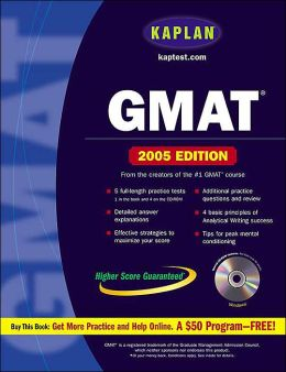 Kaplan GMAT 2005 with CD-ROM