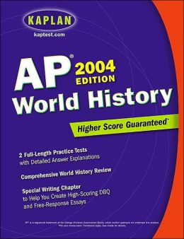 Kaplan AP: World History