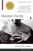 Book Cover Image. Title: Random Family:  Love, Drugs, Trouble and Coming of Age in the Bronx, Author: Adrian Nicole LeBlanc