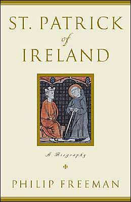 St. Patrick of Ireland: A Biography