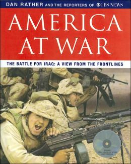 America at War: The Battle for Iraq: A View From The Frontlines