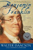 Book Cover Image. Title: Benjamin Franklin:  An American Life, Author: Walter Isaacson