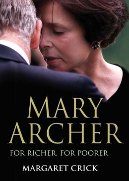 Mary Archer: For Richer, for Poorer