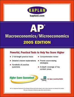 AP Macroeconomics/Microeconomics 2005: An Apex Learning Guide