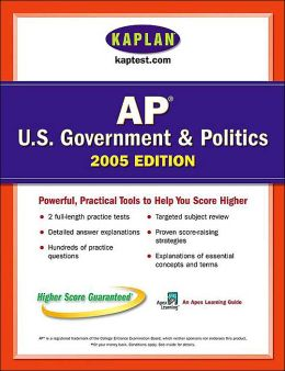AP US Government & Politics 2005: An Apex Learning Guide