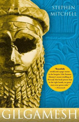 Gilgamesh (A New English Version by Stephen Mitchell)