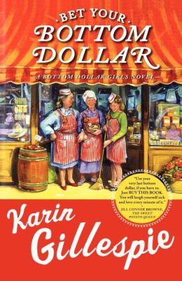 Bet Your Bottom Dollar (Bottom Dollar Girls Series)