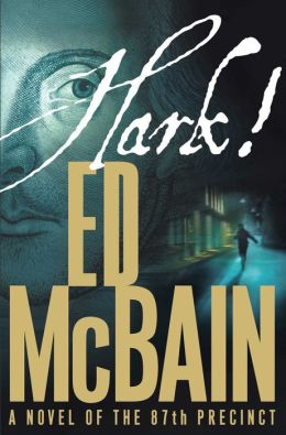 Hark! (87th Precinct Series #54)