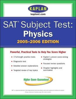 SAT Subject Tests: Physics 2005-2006