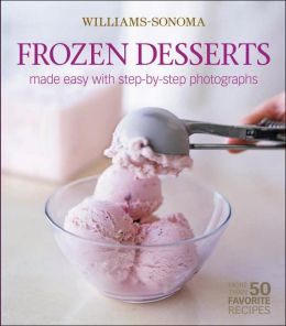 Williams-Sonoma Mastering Frozen Desserts
