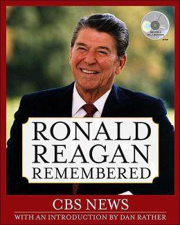 Ronald Reagan Remembered