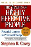 Book Cover Image. Title: The 7 Habits of Highly Effective People:  Powerful Lessons in Personal Change, Author: Stephen R. Covey