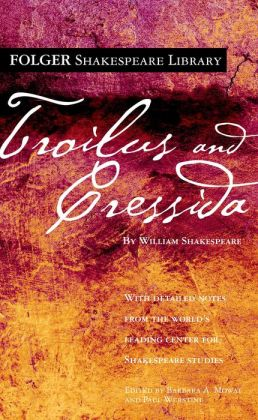 Troilus and Cressida (Folger Shakespeare Library Series)