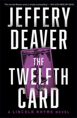 The Twelfth Card (Lincoln Rhyme Series #6)