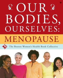 Our Bodies, Ourselves: Menopause