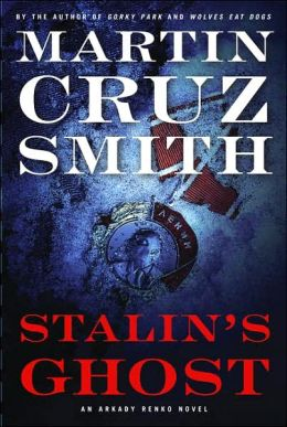 Stalin's Ghost (Arkady Renko Series #6)