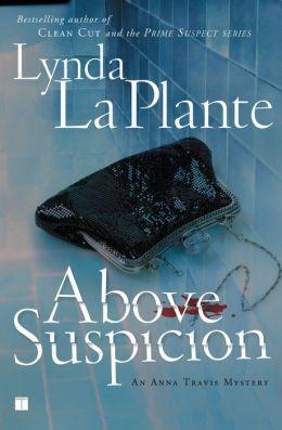Above Suspicion (Anna Travis Series #1)