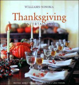 Williams-Sonoma Entertaining: Thanksgiving Entertaining