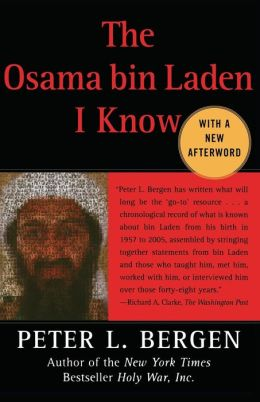 The Osama bin Laden I Know: An Oral History of al Qaeda's Leader