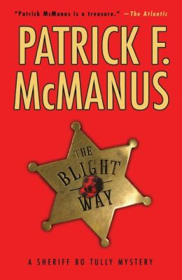 The Blight Way (Sheriff Bo Tully Series #1)
