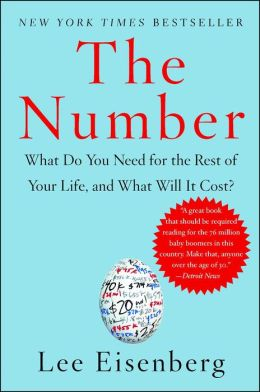 The Number: A Completely Different Way to Think About the Rest of Your Life
