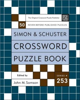 Simon and Schuster Crossword Puzzle Book #253: The Original Crossword Puzzle Publisher
