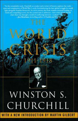 The World Crisis, 1911-1918