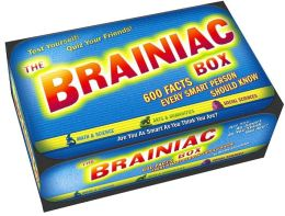 The Brainiac Box: 600 Facts Every Smart Person Should Know