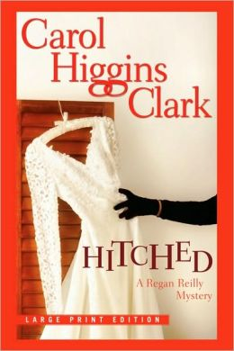 Hitched (Regan Reilly Series #9)