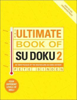 The Ultimate Book of Su Doku 2