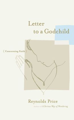 Letter to a Godchild: Concerning Faith