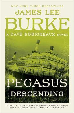 Pegasus Descending (Dave Robicheaux Series #15)