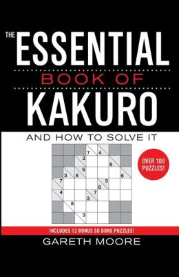 The Essential Book Of Kakuro