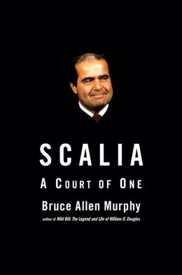 Scalia: A Court of One