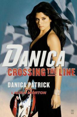 Danica--Crossing the Line