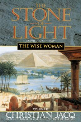 The Wise Woman (Stone of Light Series #2)