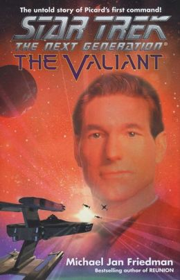 The Star Trek The Next Generation: The Valiant