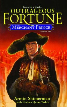 The Merchant Prince Volume 2: Outrageous Fortune