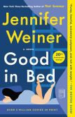 Book Cover Image. Title: Good in Bed, Author: Jennifer Weiner