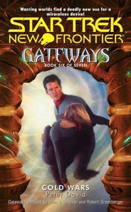 Star Trek New Frontier - Gateways #6 - Cold Wars